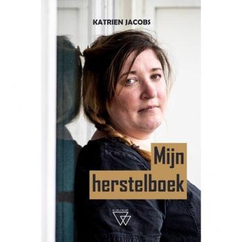 Herbekijk Peter Dierincks interview met Katrien Jacobs over 'Mijn Herstelboek'